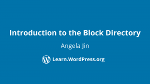 Introduction to the block directory Angela Jin