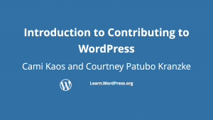 Introduction to contributing to WordPPres