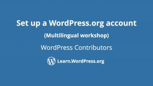 Set up a WordPress.org account by WordPress contributors