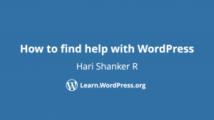 How to find help with WordPress Hari Shanker R