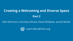Creating a welcoming and diverse space part 2