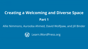 Creating a welcoming and diverse space part 1