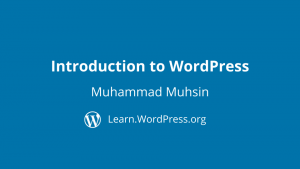 Introduction to WordPress Muhammad Muhsin