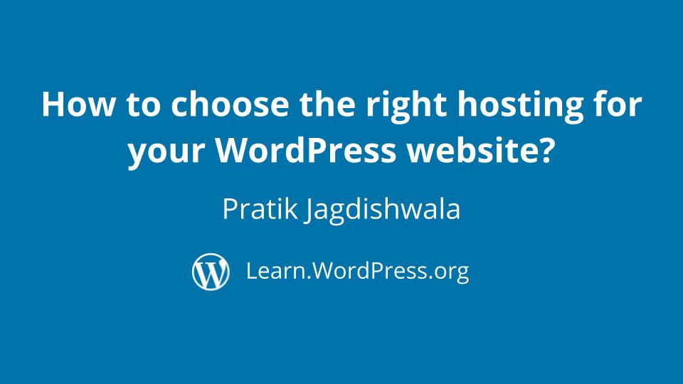 How to choose the right hosting for your WordPress website Pratik Jagdishwala
