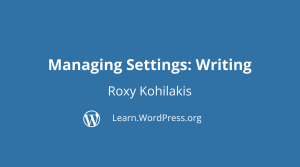 Title page for Managing Settings: Writing